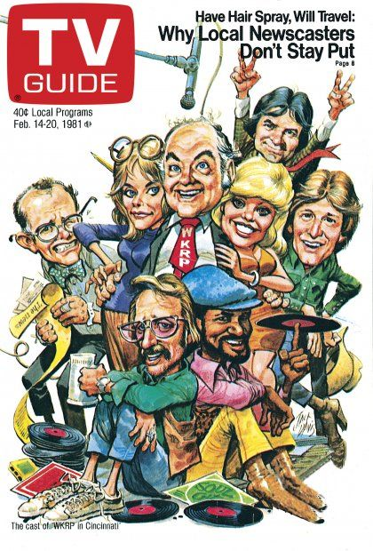 TV Guide February 14, 1981 - Richard Sanders, Jan Smithers, Gordon Jump, Frank Bonner, Loni Anderson, Gary Sandy, Howard Hesseman and Tim Reid of WKRP in Cincinnati.  Illustration by Jack Davis