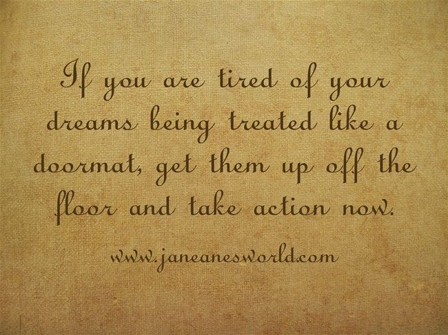 It is magnificent to know you should take action now because your dream come true is just around the corner.