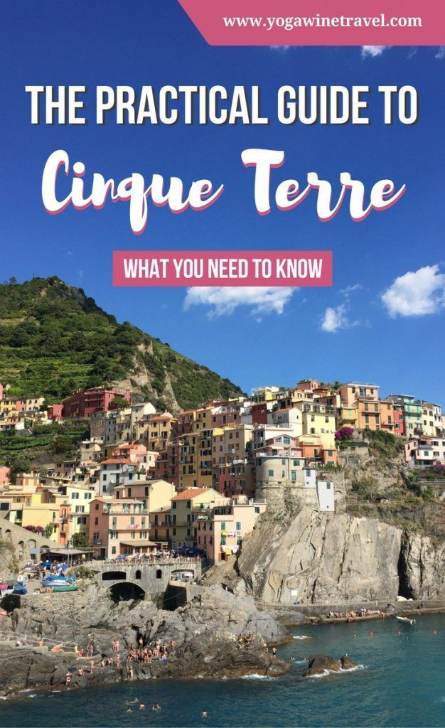 http://Yogawinetravel.com: The Practical Guide to Cinque Terre in Italy, What You Need to Know