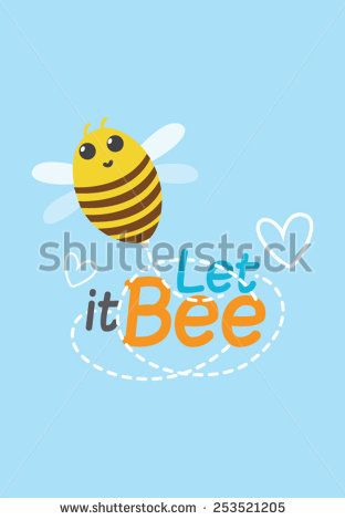 It's Pun, its bee on let it bee, que sera sera