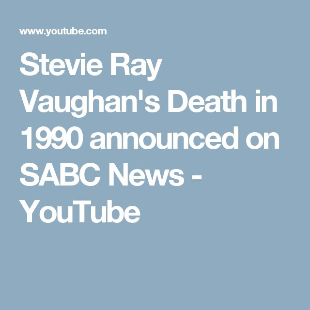 Stevie Ray Vaughan's Death in 1990 announced on SABC News - YouTube
