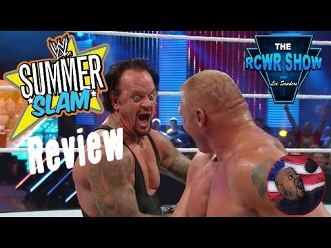 WWE Summerslam 2015 Review: Brock Lesnar vs Undertaker Ends in Controversy! The RCWR Show