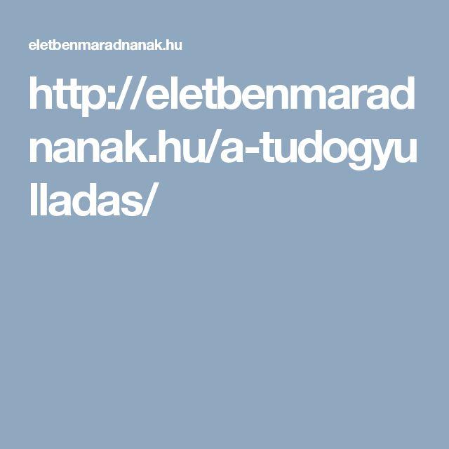 http://eletbenmaradnanak.hu/a-tudogyulladas/