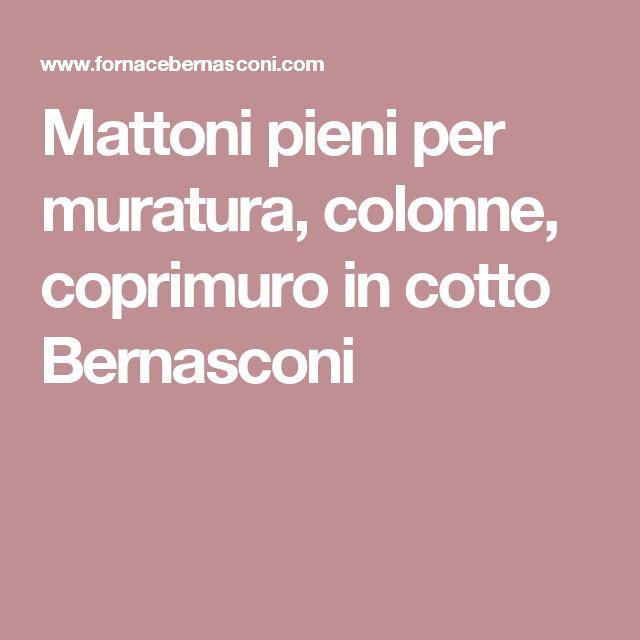Mattoni pieni per muratura, colonne, coprimuro in cotto Bernasconi