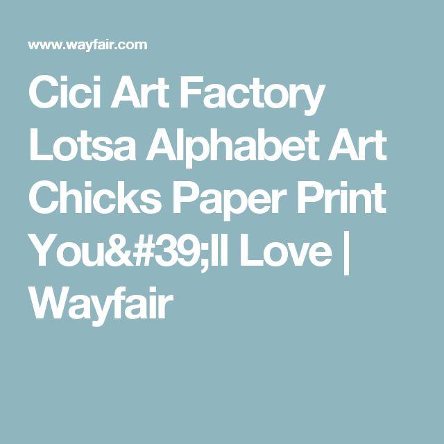 Cici Art Factory Lotsa Alphabet Art Chicks Paper Print You'll Love | Wayfair