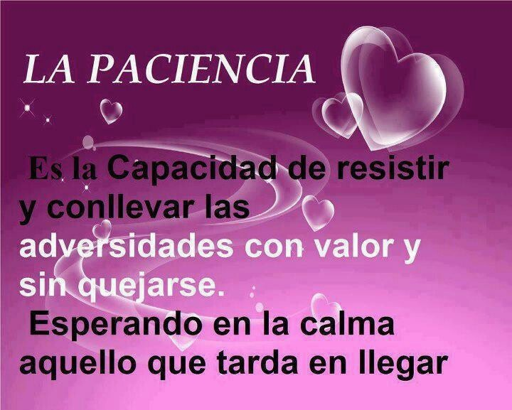 Falta De Paciencia Frases: 89 Best Images About PACIENCIA On Pinterest