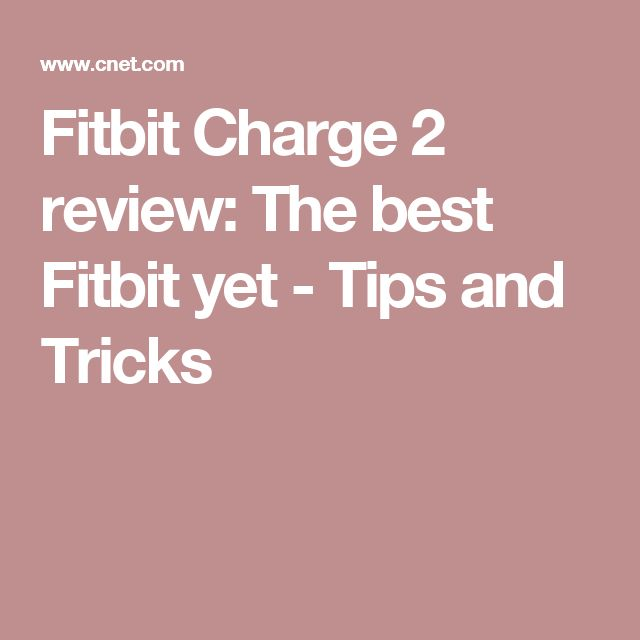 Fitbit Charge 2 review: The best Fitbit yet - Tips and Tricks