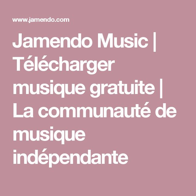 Jamendo Music | Télécharger musique gratuite | La communauté de musique indépendante