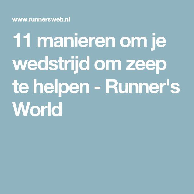 11 manieren om je wedstrijd om zeep te helpen - Runner's World