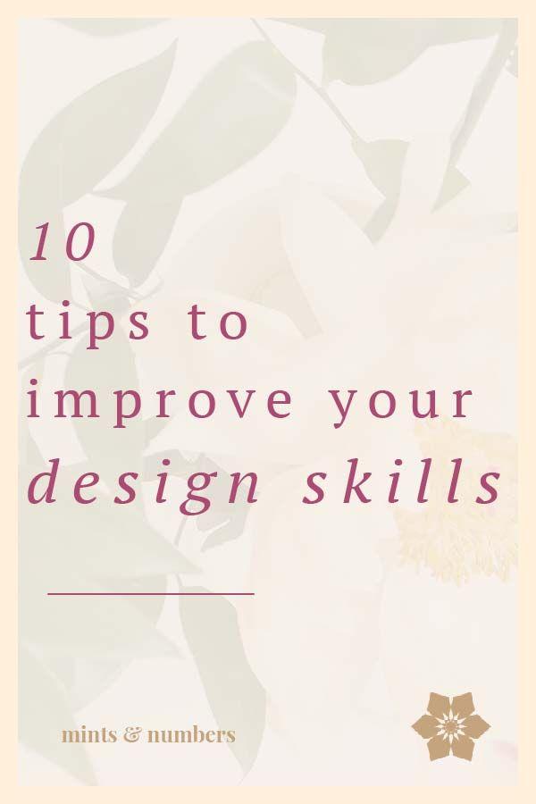 How To Improve Your Design Skills Maiden Studio Design Skills Graphic Design Tips Graphic Design Tutorials