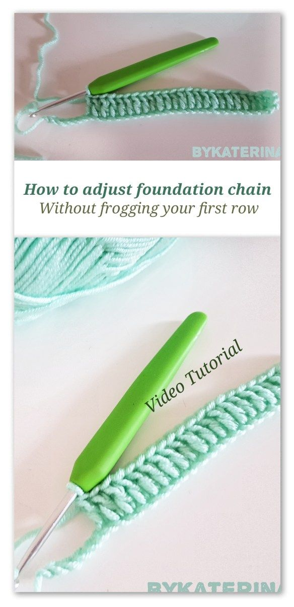 Crochet Trick&Tips: How to adjust your foundation chain without frogging the first row | ByKaterina