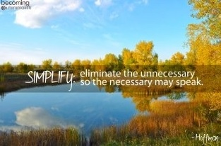 Simplify definition via Becoming Minimalist on Facebook at www.facebook.com/BecomingMinimalist