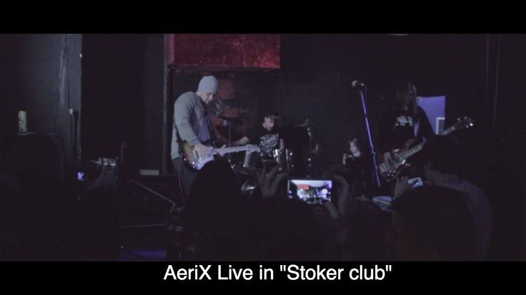 "AeriX Live in ""Stoker club"""
