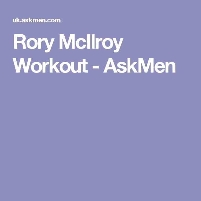 Rory McIlroy Workout - AskMen