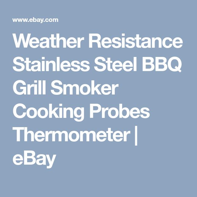 Weather Resistance Stainless Steel BBQ Grill Smoker Cooking Probes Thermometer | eBay
