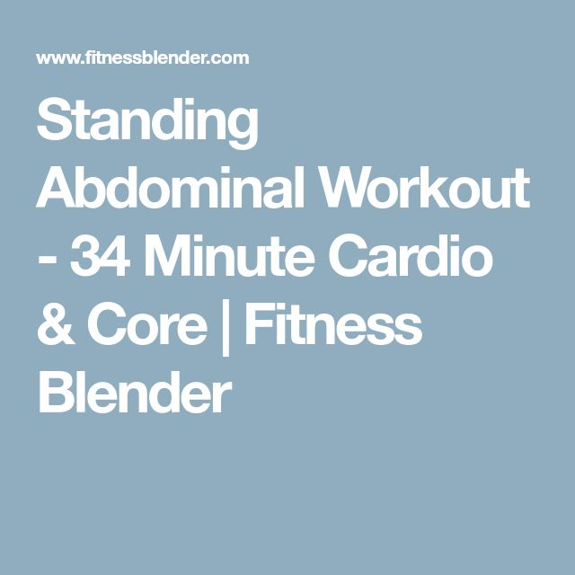 Standing Abdominal Workout - 34 Minute Cardio & Core | Fitness Blender
