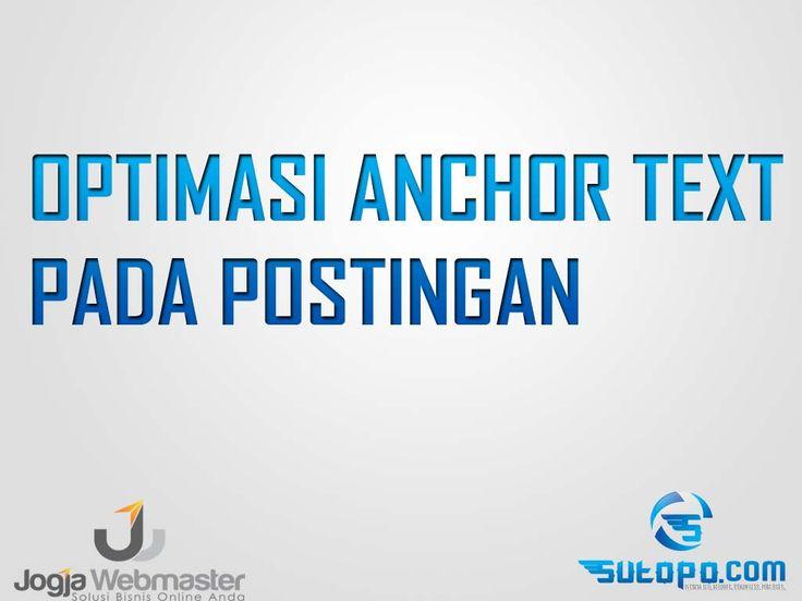 Belajar SEO - Optimasi Anchor Text di halaman postingan website wordpress blogspot