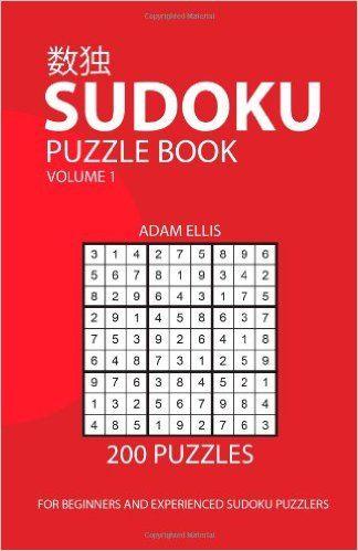 Sudoku Puzzle Book Volume 1: 200 Puzzles: Adam Ellis: 9781479279364: Amazon.com: Books