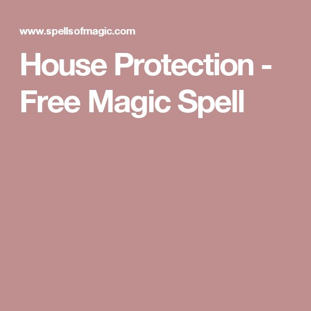 House Protection - Free Magic Spell