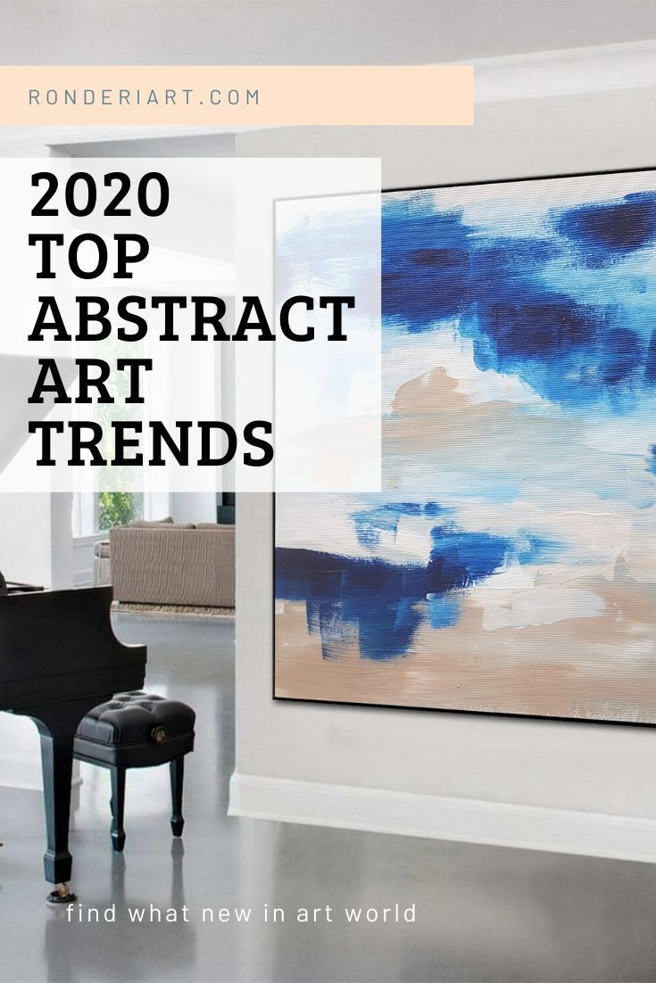 Abstract Art Trends For 2020 Ron Deri Abstract Art Popular Art Paintings Abstract Art For Sale Art Trends