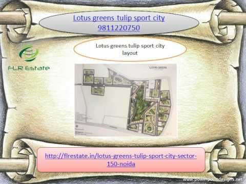 lotus greens tulip sport city 9811220750 sector 150 noida