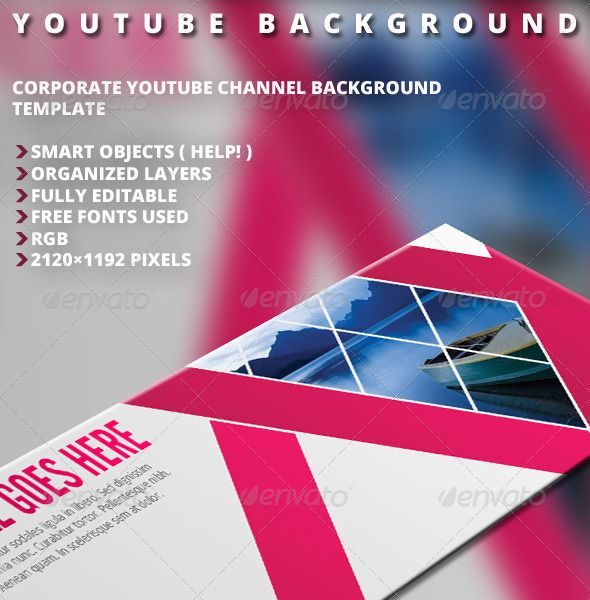 Youtube Background Vol.1  #GraphicRiver        Corporate Youtube Channel background template. this is for new youtube background version updated on mid 2013.   Smart Objects ( Help! )  Organized Layers  Fully Editable  Free Fonts Used  RGB  2120×1190 pixels  Font Used:   .fontsquirrel /fonts/bebas-neue   .fontsquirrel /fonts/open-sans  *Photos in the preview image are NOT included!  Image download links provided in help document.  .................................... You can also buy this as…