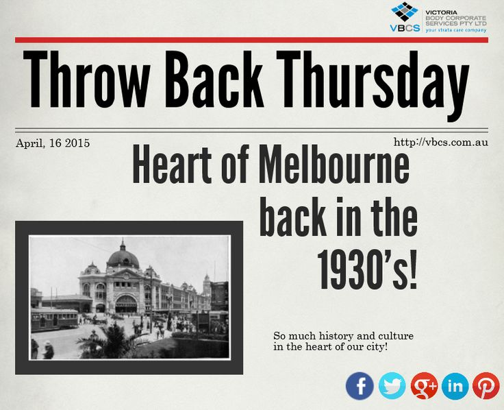 Throw back Thursday! Old Fashioned Melbourne!
