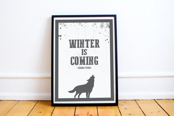 Winter is Coming Quote  House Stark  Game of Thrones