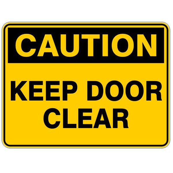 Caution Keep Door Clear #Caution #Signs #Creations #Group