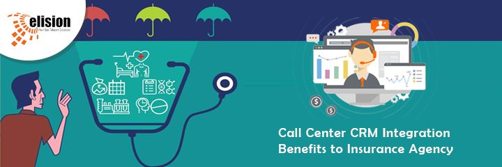Call Center Crm Integration Can Benefit Insurance Companies Learn