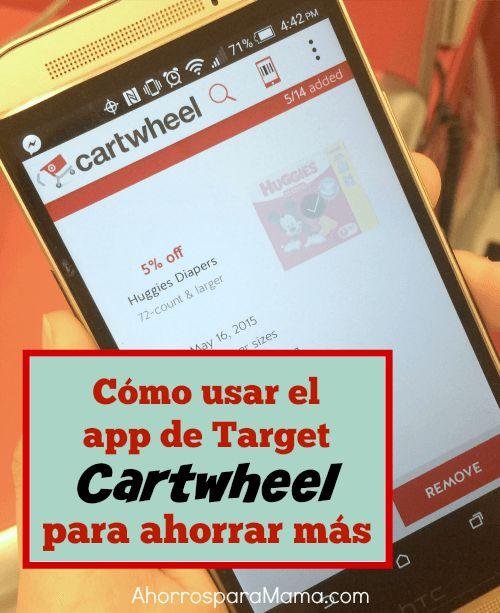 Cómo se usa Cartwheel para ahorrar más dinero en Target. Además de poder usar cupones del fabricante, de la tienda, la tarjeta REDcard y las ofertas con tarjeta de regalo, esta aplicación da un porcentaje adicional de descuento. ¡Aprende a usarla!