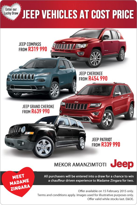 Jeep vehicles at cost price, from R319 990. All purchases will be entered into a draw for a chance to win a chauffeur driven experience to Madame Zingara for two.