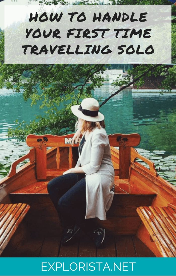8 tips to help you nail your first time travelling solo - via Explorista