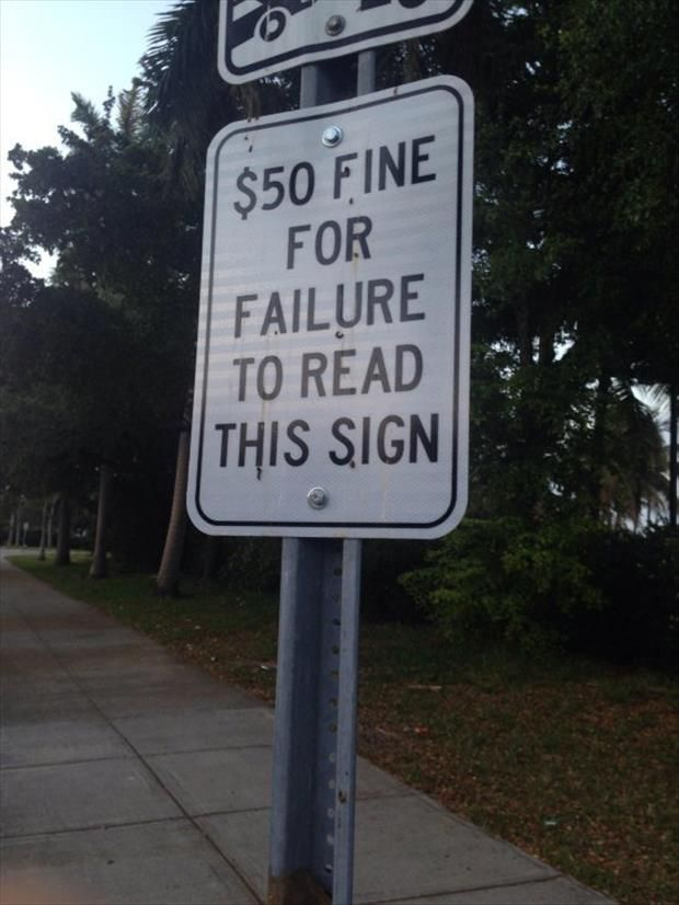 Dump A Day Wait, What Did That Sign Say? - 22 Pics