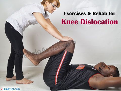 Exercises & Rehab for Knee Dislocation or Dislocated Knee Read: http://www.epainassist.com/sports-injuries/knee-injuries/exercises-and-rehab-for-knee-dislocation-or-dislocated-knee