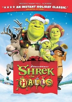 Shrek The Halls (DVD)--Shrek, determined to make the first Christmas with his babies the best ever, must learn to compromise when Fiona and his friends have other ideas about how to celebrate this magical holiday.