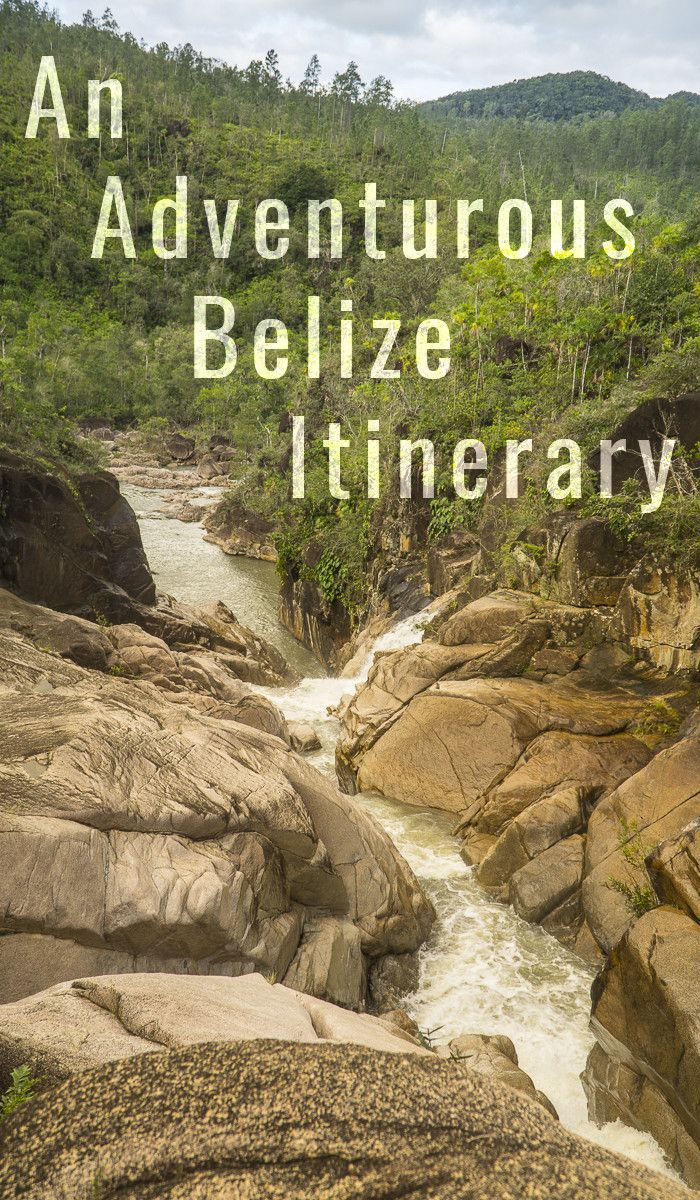 An Adventurous Belize Itinerary