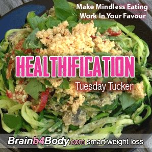 The Healthification #Podcast 137: Make Mindless Eating Work In Your Favour. http://www.brainb4body.com/137-tuesday-tucker-make-mindless-eating-work-in-your-favour/