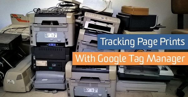 Tracking Page Prints with Google Tag Manager