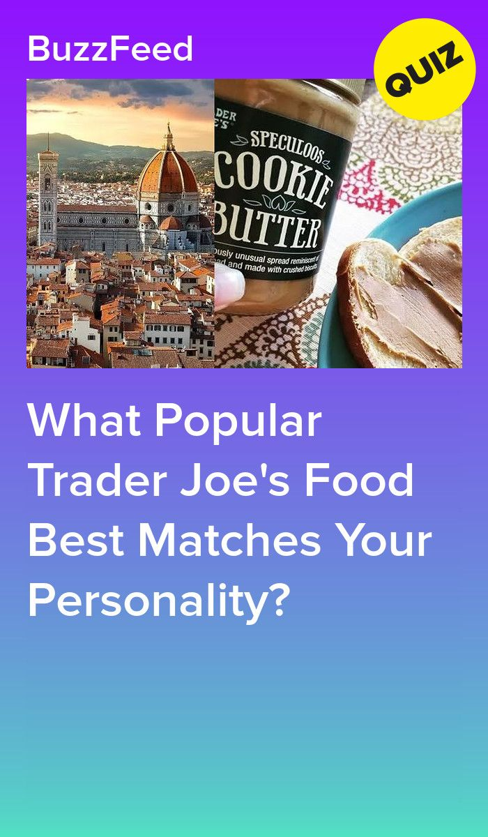 What Popular Trader Joe's Food Best Matches Your