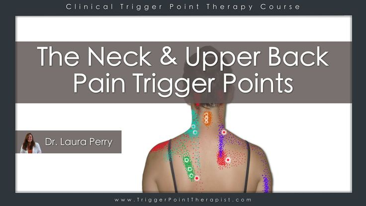 The Neck and Upper Back Pain Trigger Points