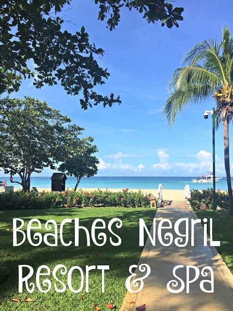 A Trip To Beaches Negril Resort & Spa, Vacation to Negril, Vacation to Jamaica, Jamaica resorts, beaches resorts, Beaches Resorts Negril, Tips to traveling to Negril, Planning a vacation to Jamaica, Jamaica trips, Negril Jamaica, Planning a trip to Beaches Negril @BeachesResorts #BeachesMoms