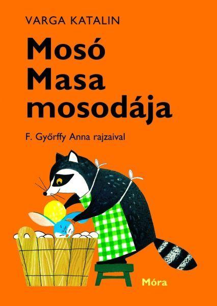 http://naplokonyv.hu/moso-masa-mosodaja  Mosó Masa mosodája