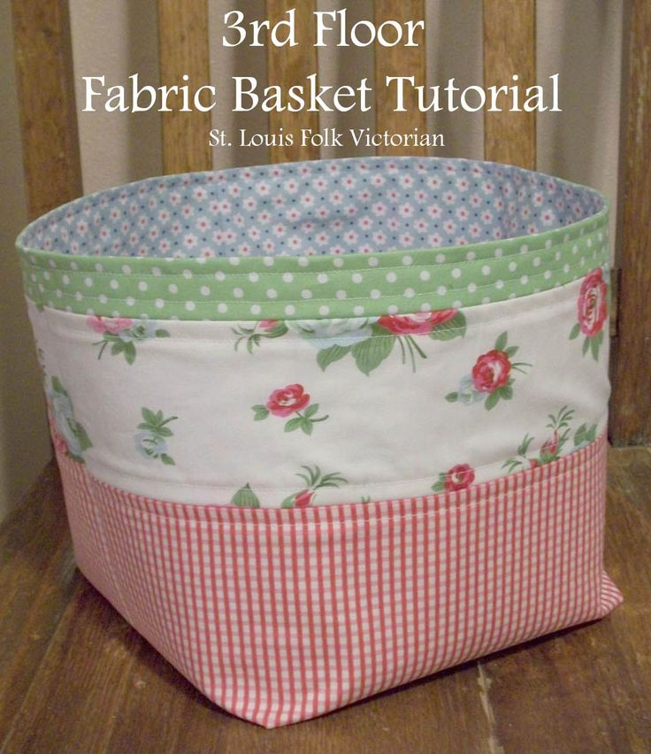 3rd Floor Fabric Basket Tutorial // by Kristy Daum of St. Louis Folk Victorian - This easy to make floppy basket will hold all of your misc. goodies and is perfect for a sewing studio, child's room, or as part of your home decor.  #fabricbasket #quilting #sewing #freepattern