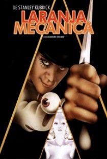 Laranja Mecânica (A Clockwork Orange) - 1971
