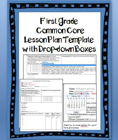 1st Grade Common Core Lesson Plan Template with Drop-down Boxes.  You can even customize the lesson plan format!  All grade levels available