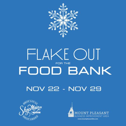 Flake Out for the Food Bank from Nov 22 - Nov 29! $hop local and find donation boxes from Main at E 33rd - E 6th Ave! more info here: Flake Out for the Food Bank 2014 – Nov 22 -Nov 29th #FlakeOut @VanFoodBank www.mountpleasantbia.com/neighbourhood/2014/10/30/flake-out-for-the-food-bank/