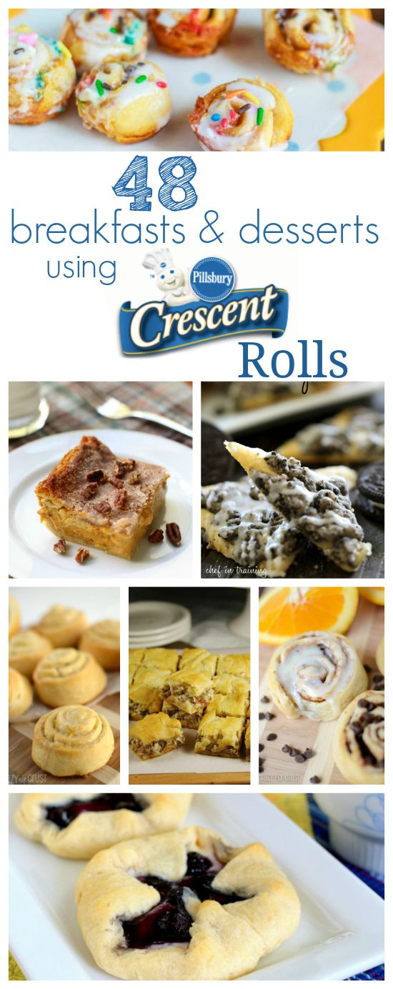 48 Breakfast and Dessert Ideas using Pillsbury Crescent Rolls. A list of easy recipes that are fast and taste great!