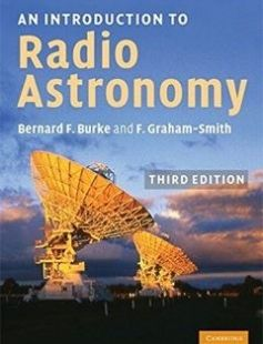 An Introduction to Radio Astronomy 3rd Edition free download by Bernard F. Burke Francis Graham-Smith ISBN: 9780521878081 with BooksBob. Fast and free eBooks download.  The post An Introduction to Radio Astronomy 3rd Edition Free Download appeared first on Booksbob.com.
