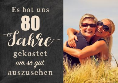 Zusammen 80 Jahre? Lustige Einladungskarte zum gemeinsamen 80. Geburtstag mit Foto und witzigem Spruch zum guten Aussehen (auch für Zwillinge!)